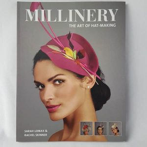 Millinery The Art Of Hat Making Cover